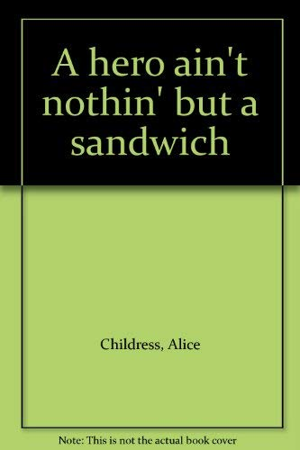 9780698305304: A hero ain't nothin' but a sandwich