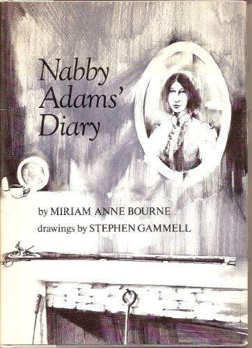 Nabby Adams' diary: Miriam Anne Bourne