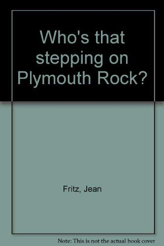 9780698305786: Who's that stepping on Plymouth Rock?