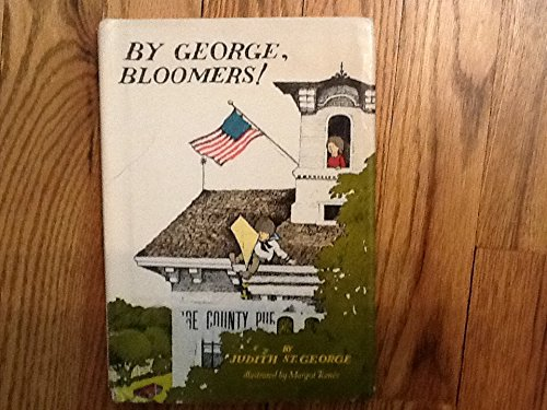 9780698306011: By George, Bloomers!