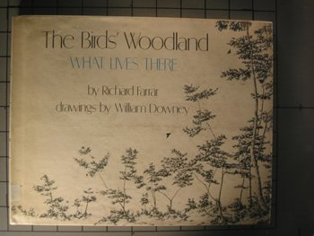 The Birds' Woodland: What Lives There: Richard Farrar