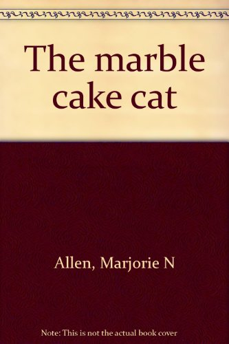 9780698306462: The marble cake cat