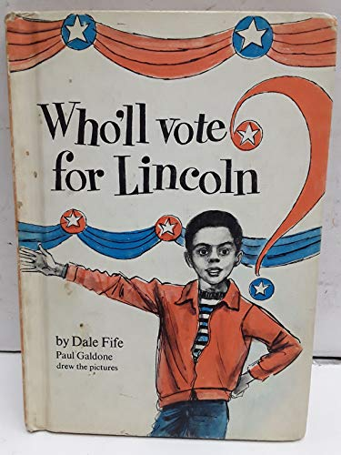 9780698306653: Who'll Vote for Lincoln?