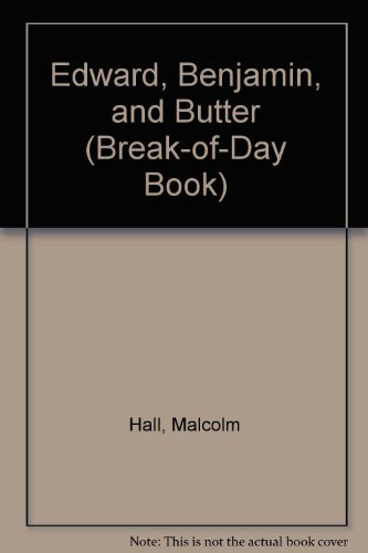 9780698307315: Edward, Benjamin, and Butter (Break-of-Day Book)