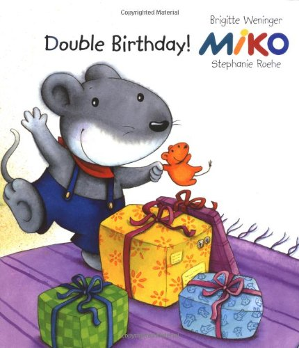 Miko: Double Birthday (0698400151) by Weninger, Brigitte