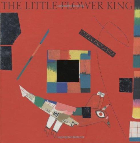 The Little Flower King: Pacovska, Kveta