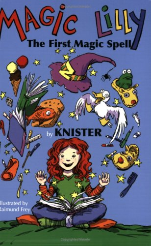 Magic Lilly & The First Magic Spell: Knister