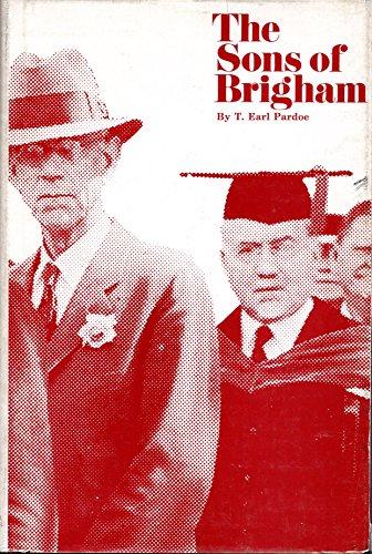 The Sons of Brigham: T. Earl Pardoe