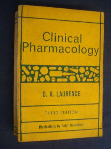 Clinical Pharmacology: Laurence, D.R.