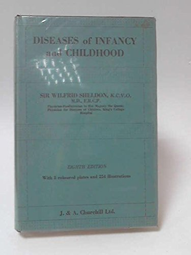 9780700012503: Diseases of Infancy and Childhood