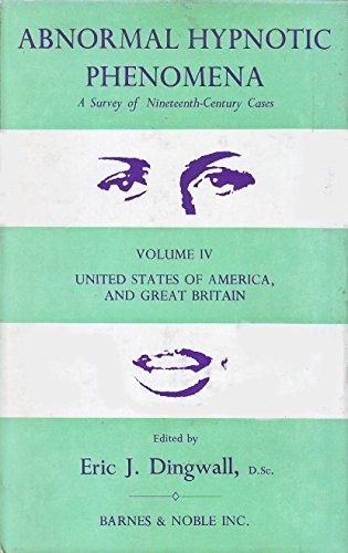 9780700013159: Abnormal Hypnotic Phenomena: v. 4: Survey of 19th Century Cases