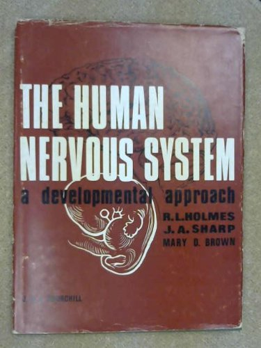 9780700014255: The Human Nervous System : A Developmental Approach