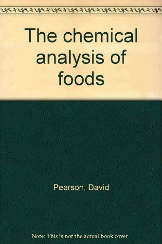 9780700014576: The chemical analysis of foods