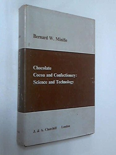 9780700014675: Chocolate, Cocoa and Confectionery: Science and Technology