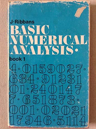 Basic Numerical Analysis; Book 1: Ribbans, J.