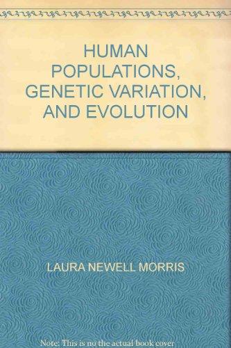 9780700202126: Human Populations, Genetic Variation, and Evolution