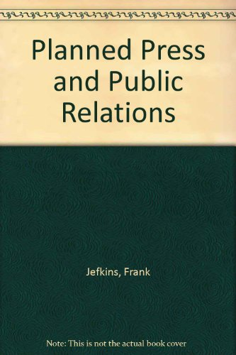 9780700202645: Planned Press and Public Relations