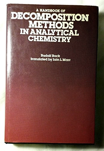 9780700202690: Handbook of Decomposition Methods in Analytical Chemistry