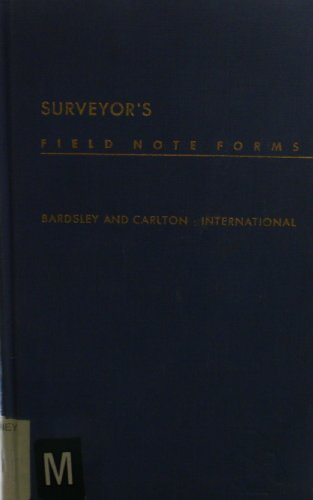Surveyor's Field-note Forms: Bardsley and Carlton