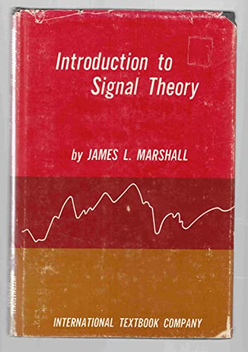 Introduction to Signal Theory: Marshall, James L.