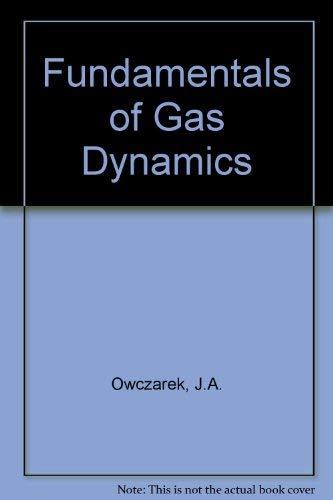 9780700220809: Fundamentals of Gas Dynamics