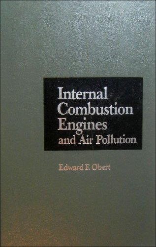 Internal Combustion Engines and Air Pollution: Obert, Edward Frederic