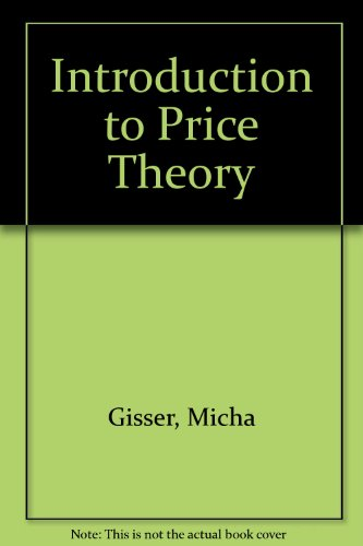 Introduction to price theory: Gisser, Micha