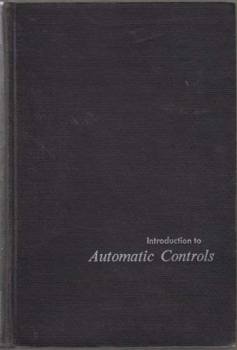 Introduction to Automatic Controls: Howard L. Harrison