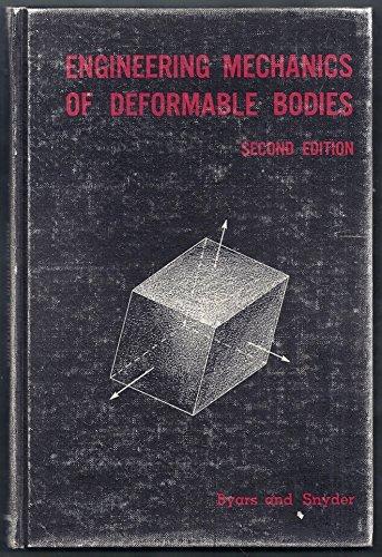 Engineering Mechanics of Deformable Bodies: Byars, Edward F.;