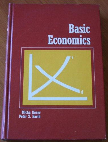 Basic Economics: Micha Gisser, Peter