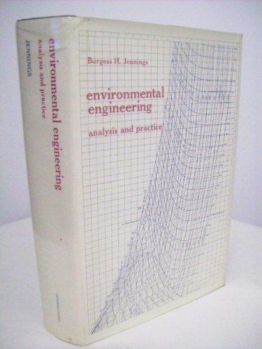 Environmental Engineering: Analysis and Practice: Jennings, Burgess H.