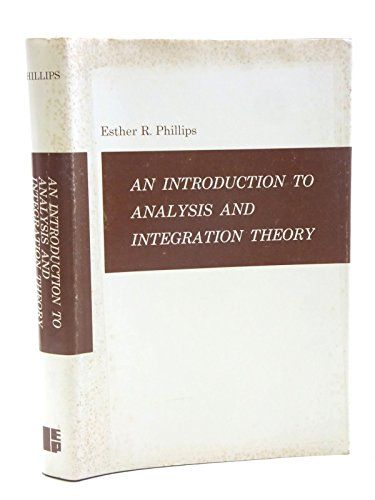 9780700222957: An Introduction to Analysis and Integration Theory