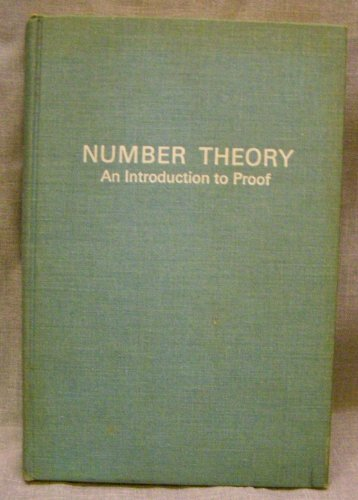 Number Theory: An Introduction to Proof: Eynden, Charles Vanden