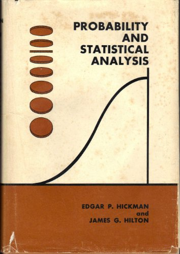 Probability and Statistical Analysis: E.P. Hickman
