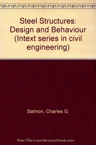 9780700223411: Steel Structures: Design and Behaviour (Intext series in civil engineering)