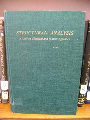 Structural Analysis : A Unified Classical and: A. M. Neville;