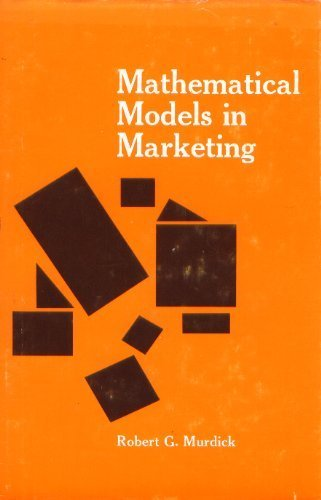 Mathematical Models in Marketing (International's series in: Murdick, Robert G.,