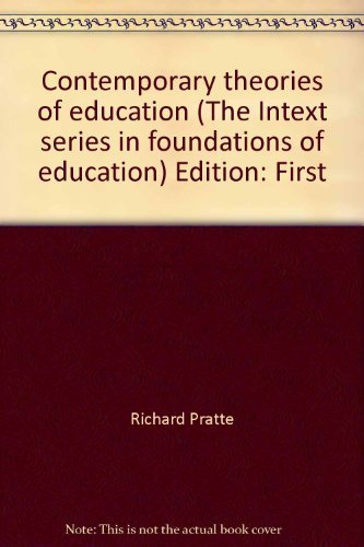 9780700223770: Contemporary theories of education (The Intext series in foundations of education)