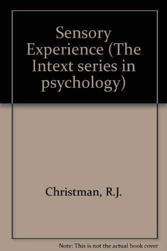 9780700223794: Sensory Experience (The Intext series in psychology)