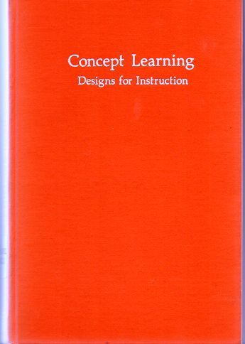 9780700223893: Concept learning; designs for instruction
