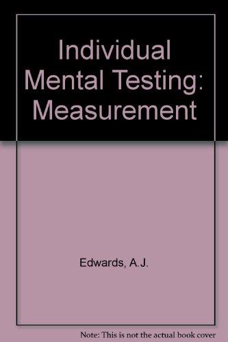 Individual Mental Testing: Measurement Pt. 2: Edwards, A.J.