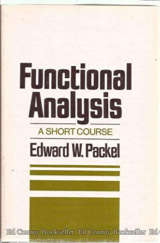 9780700224487: Functional analysis: A short course (The Intext series in mathematics)