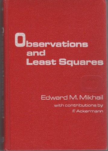 9780700224814: Observations and least squares (IEP series in civil engineering)