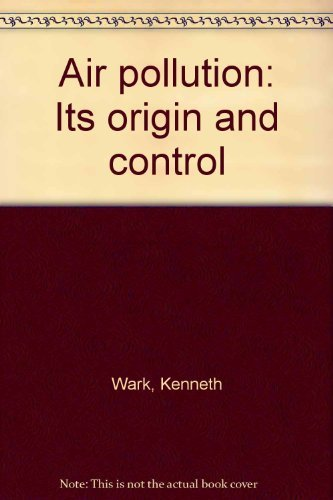 9780700224883: Air pollution, its origin and control (The IEP series in mechanical engineering)