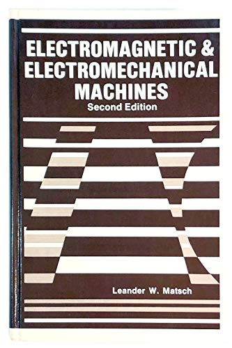 9780700225019: Electromagnetic and electromechanical machines