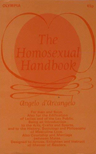 9780700410705: Homosexual Handbook