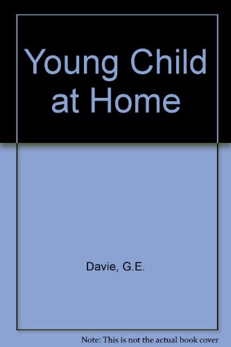 The Young Child at Home (0700506411) by C. E. Davie; S. J. Hutt; Vincent Mason; M. Mason