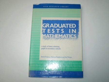 9780700508679: Graduated Tests in Mathematics (NFER Research Library)