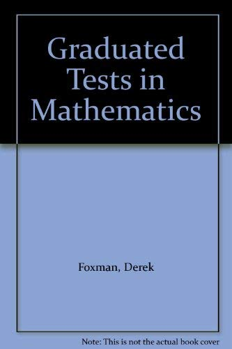 9780700508686: Graduated Tests in Mathematics