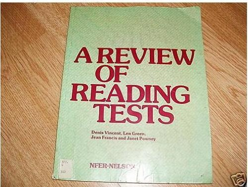 9780700510009: A Review of Reading Tests: A Critical Review of Reading Tests and Assessment Procedures Available for Use in British Schools